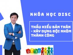DISC - Thấu hiểu bản thân - Xây dựng đội nhóm thành công