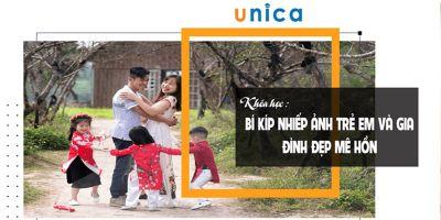 Bí kíp nhiếp ảnh Trẻ em và Gia đình đẹp mê hồn